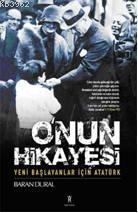 O'nun Sahnesi; Yeni Başlayanlar İçin Atatürk