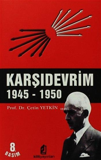Karşı Devrim 1945 - 1950