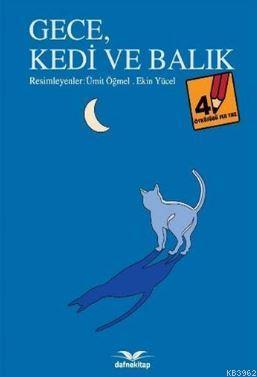 Gece Kedi ve Balık; Öyküsünü Sen Yaz - 4