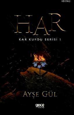 Har; Kar Kurdu Serisi