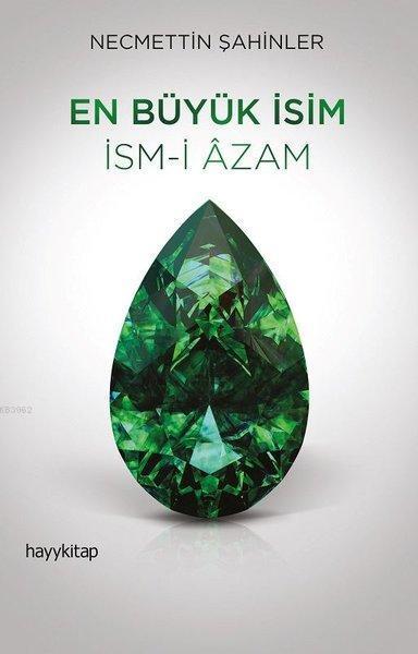 En Büyük İsim İsm-i Azam