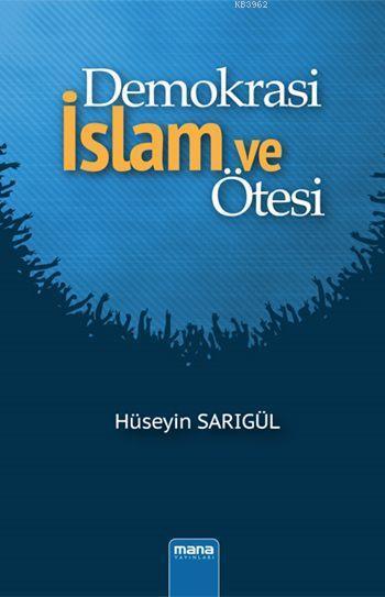 Demokrasi - İslam ve Ötesi