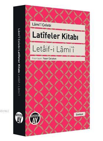 Latîfeler Kitabı - Letâif-i Lâmi'î