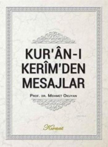 Kur'an-ı Kerim'den Mesajlar