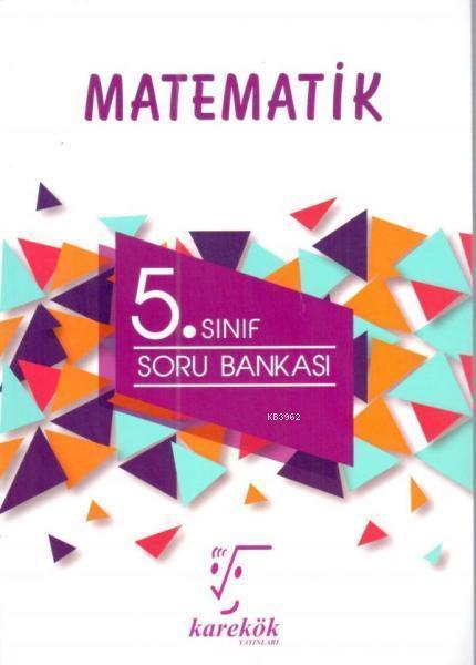 Karekök Yayınları 5. Sınıf Matematik Soru Bankası Karekök