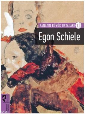Sanatın Büyük Ustaları 12 Egon Schiele