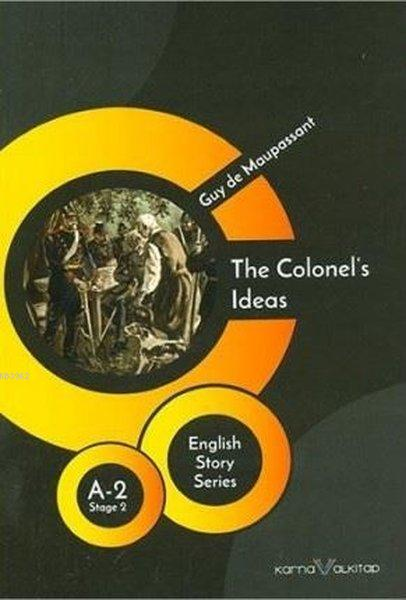 The Colonel's Ideas - English Story Series; A - 2 Stage 2