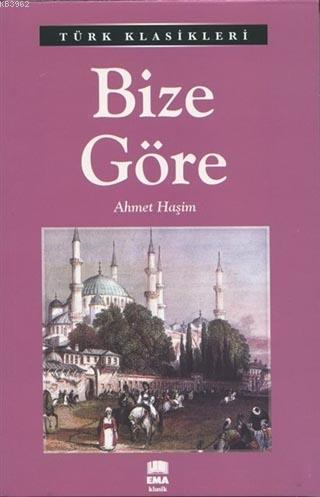 Bize Göre; Türk Klasikleri