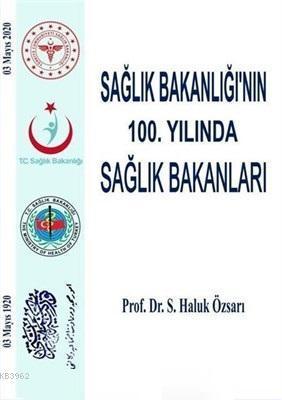Sağlık Bakanlığı'nın 100. Yılında Sağlık Bakanları