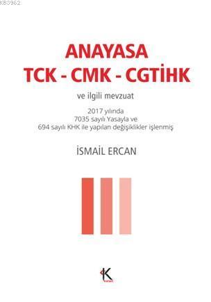 Anayasa Tck-Cmk-Cgtihk; ve İlgili Mevzuat (Cep Boy)