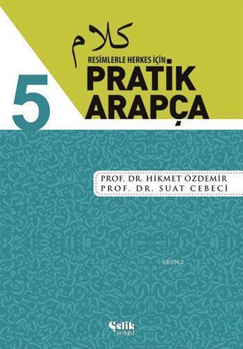 Resimlerle Herkes İçin Pratik Arapça - 5