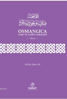 Osmanlıca Sarf ve Nahiv Dersleri 3. Kısım