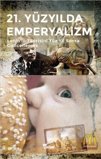 21. Yüzyılda Emperyalizm; Lenin'in Teorisini Yüz Yıl Sonra Güncellemek