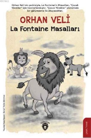 Çocuk Yüreklerde Orhan Veli La Fontaine Masalları