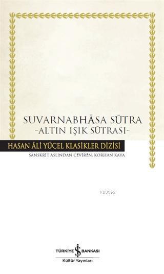 Suvarnabhasa Sütra (Ciltli); Altın Işık Sütrası
