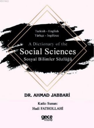A Dictionary of the Social Sciences; -Sosyal Bilimler Sözlüğü-