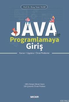 Java ile Programlamaya Giriş; Kavram - Uygulama - Örnek Problemler