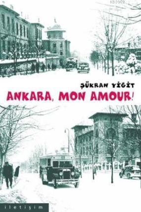 Ankara Mon Amour!