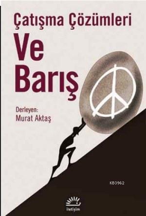 Çatışma Çözümleri ve Barış