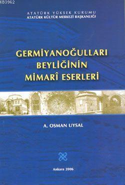 Germiyanoğulları Beyliğinin Mimari Eserleri