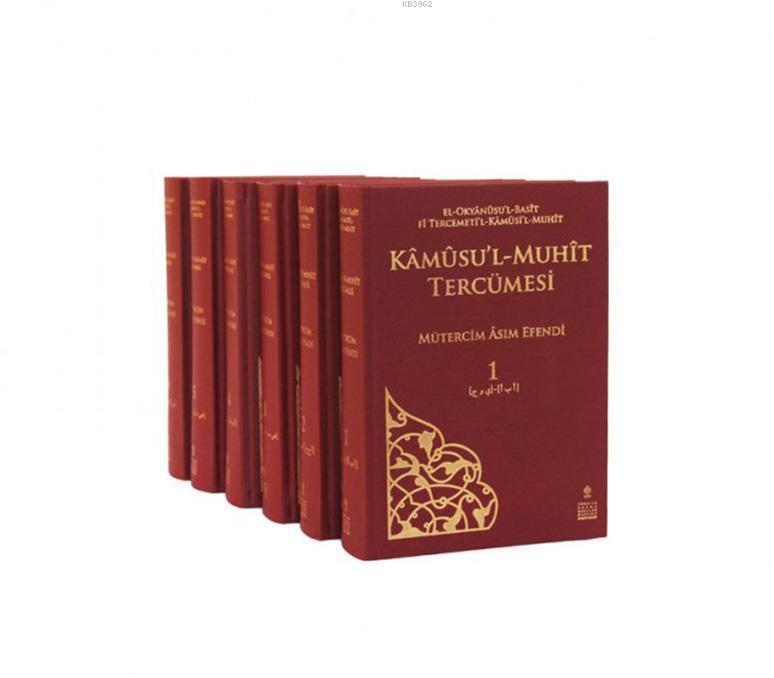 Kâmûsu'l-Muhît (6 Cilt); el-Okyânûsu'l-Basît fî Tercemeti'l-Kâmûsi'l-Muhît