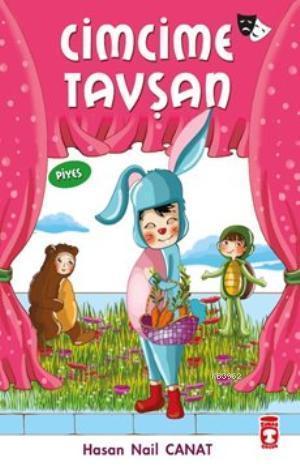 Cimcime Tavşan; Okul Piyesleri