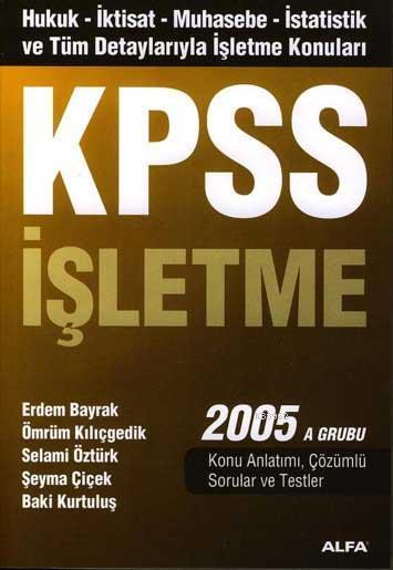 Kpss İşletme 2005 A Grubu