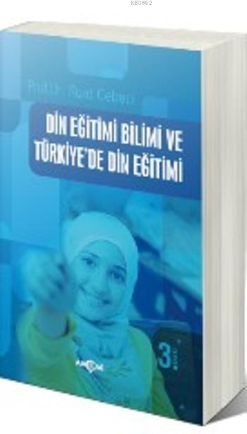 Din Eğitimi Bilimi ve Türkiye'de Din Eğitimi