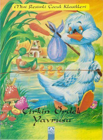 Çirkin Ördek Yavrusu; Mini Klasikler