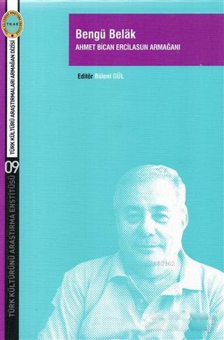 Bengü Belak; Ahmet Bican Ercilasun Armağanı