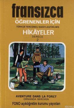 Türkçe Tercümeli, Basitleştirilmiş Hikayeler| Ormanda Serüven; Derece 2