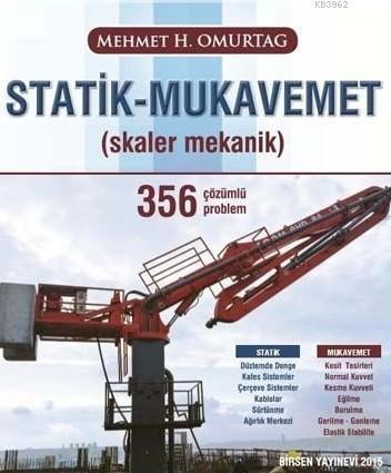 Statik Mukavemet; Skaler Mekanik 356 Çözümlü Problem
