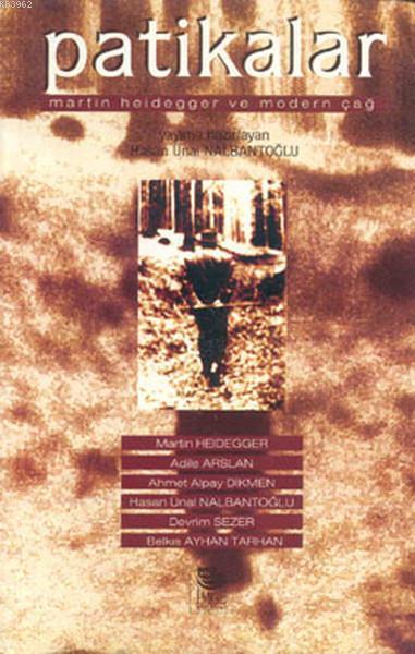Patikalar; Martin Heidegger ve Modern Çağ