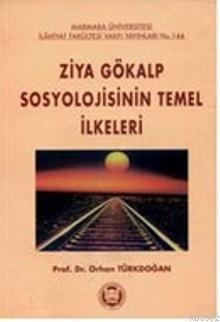 Ziya Gökalp Sosyolojisinin Temel İlkeleri