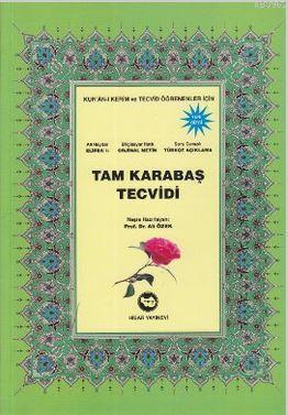 Tam Karabaş Tecvidi; Kur'an-ı Kerim ve Tecvid Öğrenenler İçin