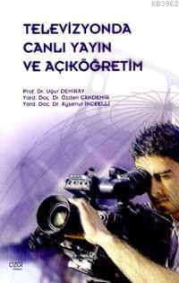 Televizyonda Canlı Yayın ve Açıköğretim