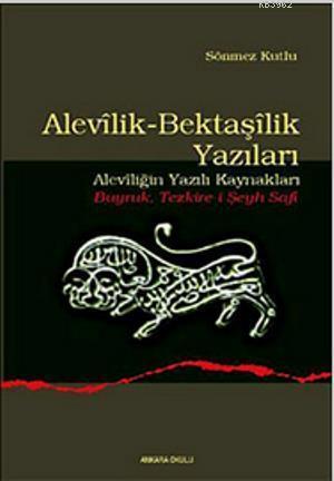 Alevilik-Bektaşilik Yazıları; (Aleviliğin Yazılı Kaynakları - Buyruk Tezkire-i Şeyh Safi)
