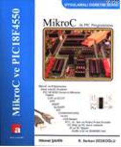 MikroC ile PIC Programlama; Neden MikroC Derleyicisi?