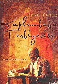 Kaplumbağa Terbiyecisi; Osman Hamdi Bey'in Romanı