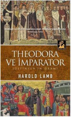 Theodora ve İmparator Jüstinyen'in Dramı