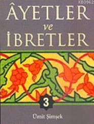 Ayetler ve İbretler - 3