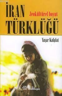 İran Türklüğü; Jeokültürel Boyut