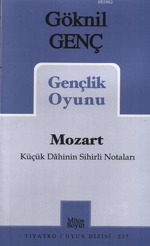 Mozart; Bir Dâhinin Sihirli Notaları