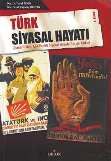 Türk Siyasal Hayatı; Osmanlı'dan Çok Partili Siyasal Hayata Geçişe Kadar