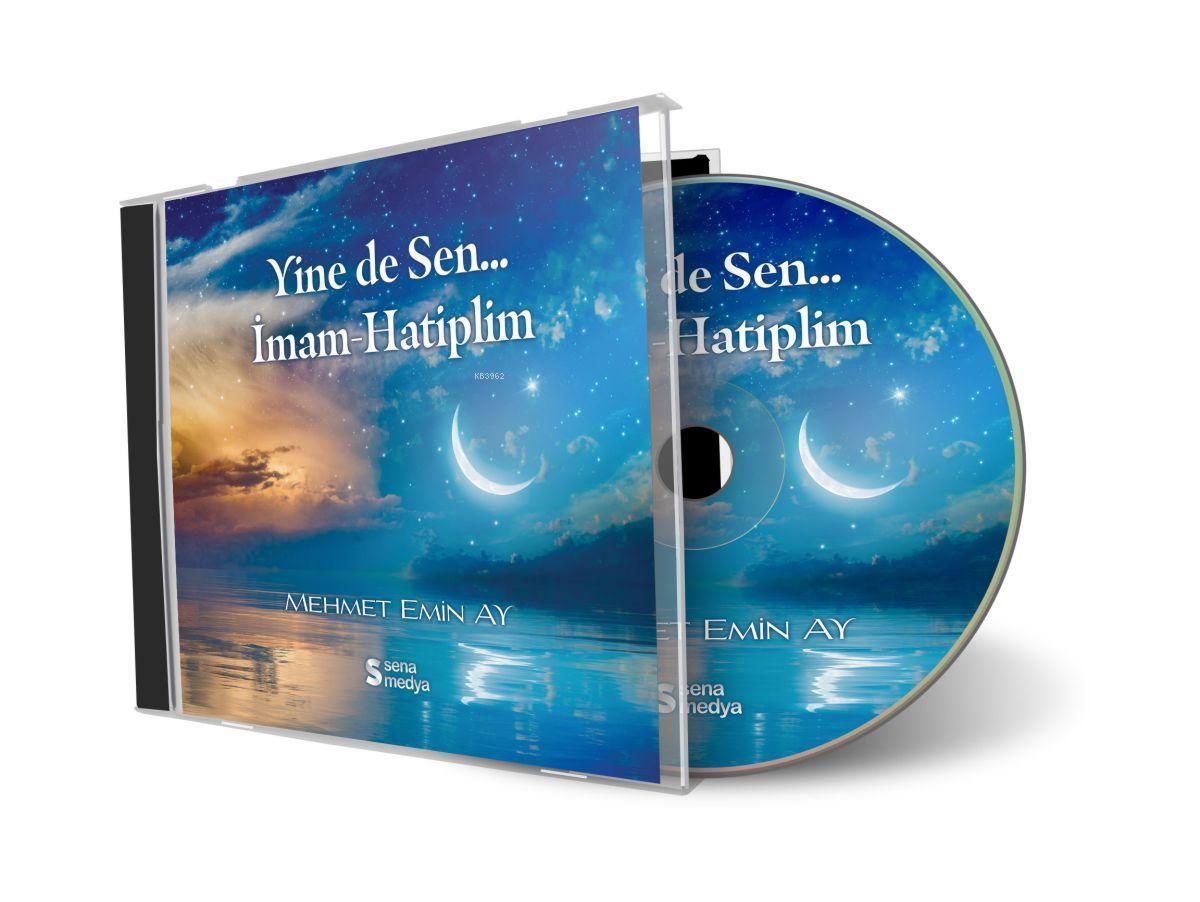 Yine de Sen... İmam-Hatiplim CD  /  Mehmet Emin Ay