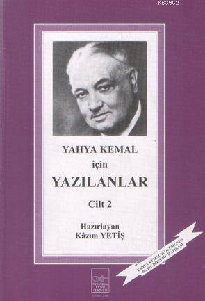 Yahya Kemal İçin Yazılanlar 2