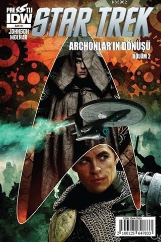 Star Trek Sayı: 10 Archonlar'ın Dönüşü - Bölüm 2