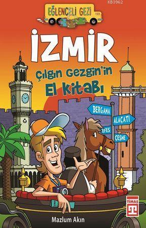İzmir; Çılgın Gezgin'in El Kitabı