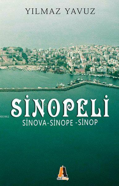 Sinopeli; Sinova - Sinope - Sinop
