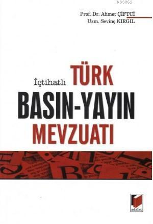 İçtihatli Türk Basın-Yayın Mevzuatı
